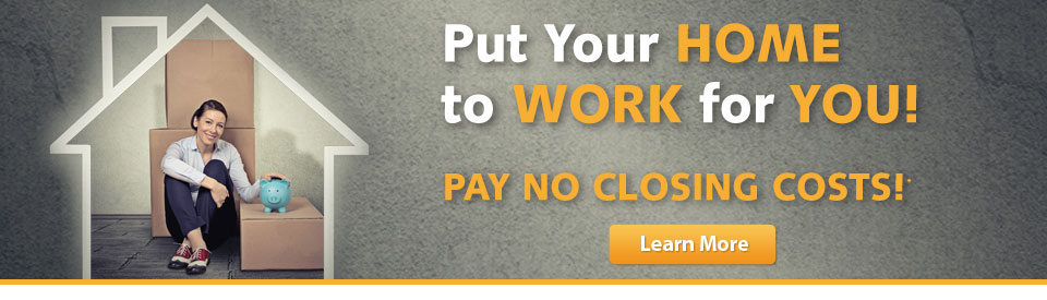 HELOC Special - Pay No Closing Costs!